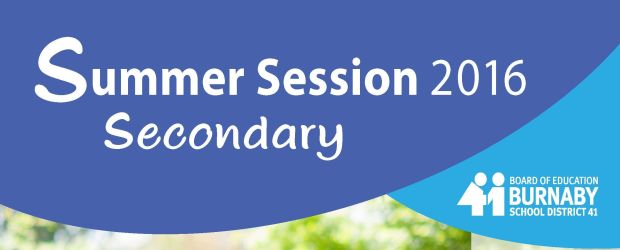 Registration for summer session begins April 18, 2016. Registration may be done online or through the phone. Website:  www.burnabycce.ca Telephone: 604.296.6902 For more information visit the website or click below […]